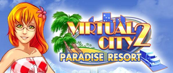 Virtual City 2: Paradise Resort - Play this fun filled game that blends together time management elements with city buildng gameplay.