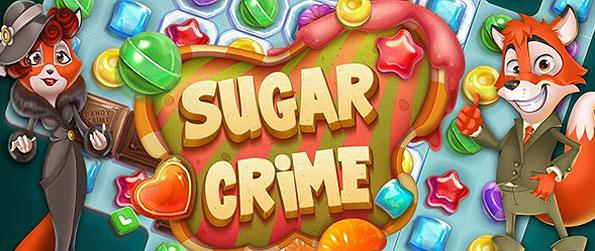 Sugar Crime - Get your spirits high while coursing through the different candy heists in this scrumptiously themed match-3 game in facebook.