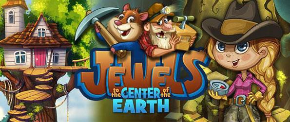 Jewels to the Center of the Earth - Join our humble explorers scour for gems and treasures over the deepest parts of the world in this wonderful match 3 game in facebook!