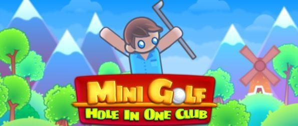 Mini Golf - Hole in One Club - Enjoy playing virtual mini-golf in Mini-Golf - Hole in One Club!