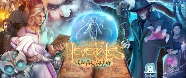Nevertales: The Beauty Within - Enjoy a fabulous new experience in this amazing new hidden object game.