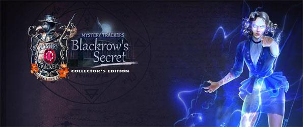 Mystery Trackers: Blackrow's Secret - In a town once ravaged by disease, it is up to you to catch a killer.