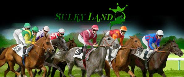 Sulkyland - Buy, train and breed your champion race horses, manage your stables and even become a racecourse manager in Sulkyland!