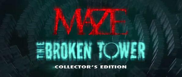 Maze: The Broken Tower Collector's Edition - Uncover the truth behind the mysteries of the broken tower in this hidden object adventure.