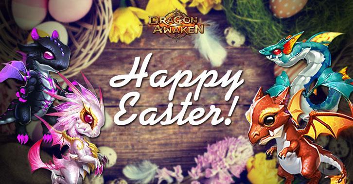 Celebrate Easter with Dragon Awaken!