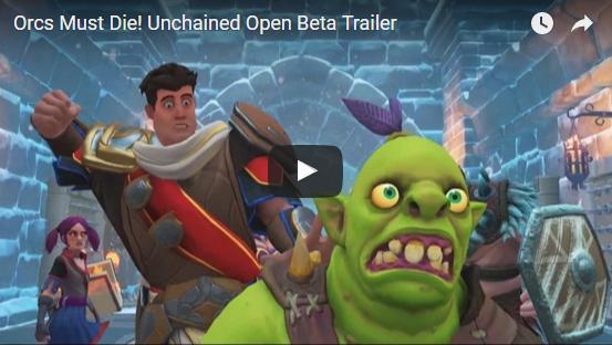 Orcs Must Die! Unchained: Open Beta Begins!