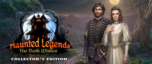 Haunted Legends: The Dark Wishes - Save your students, and possibly the world in as you journey across Europe chasing the fate of a young couple.