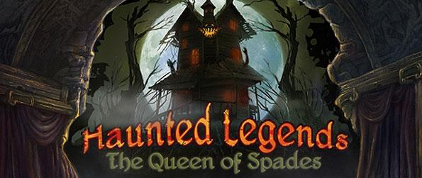 Haunted Legends: Queen of Spades - Venture out in another thrilling mission to unravel the mysteries behind the paranormal activities in another this another Haunted Legend.