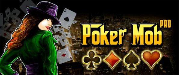 Poker Mob - Step into the world of mobsters in this amazing Facebook Casino Game.