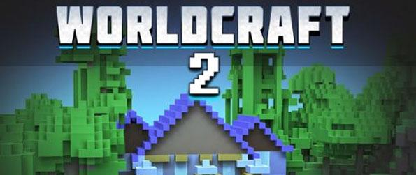 Worldcraft 2 - Play this immersive sandbox game in which there are absolutely no limits to what you can do.