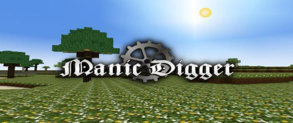 Manic Digger - In this virtual sandbox game, the limits are endless - Manic Digger allows you to create your own world for the others to see.