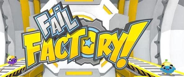 Fail Factory! Demo - Have fun operating the assembly lines of a robot-making factory in Fail Factory! Demo!
