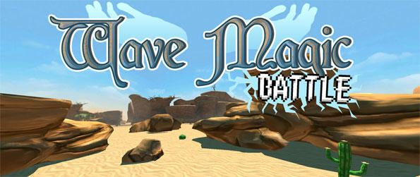 Wave Magic: Battle - Stand and fight against hordes of homonculi summoned by ancient mages in Wave Magic: Battle!