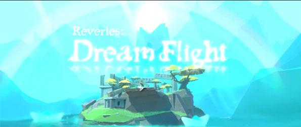 Reveries: Dream Flight - Help a little girl find her lost best friend as you traverse the beautiful fantasy world of Dream Flight in this heartwarming game.