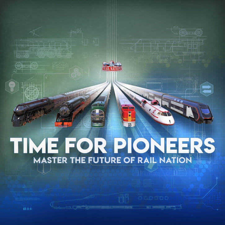 Time for Pioneers: Master the Future of Rail Nation