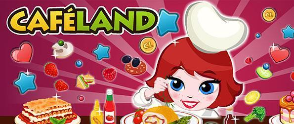 Cafeland - Design your cafe, cook various dishes, and try to make your customers satisfied and happy in this wonderful simulation game in Facebook!