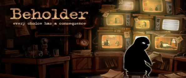 Beholder Free - Beholder is set in a grim, dystopian world where you will play as a state-appointed manager of an appointed building.