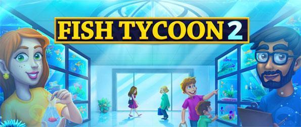 Fish Tycoon 2 - Enjoy this phenomenal simulation game that'll have you coming back for more every single day.