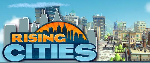 Rising Cities - Be the Mayor of a small town and grow it into a busy metropolis in Rising Cities!