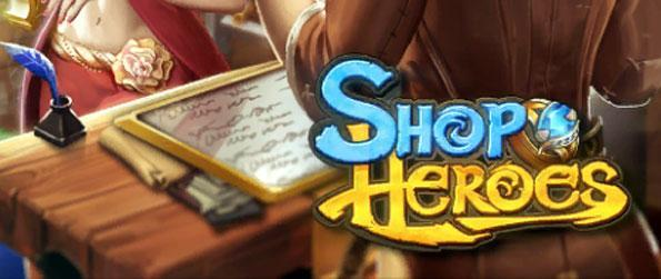 Shop Heroes - Craft weapons and sell them to heroes that approach the shop.
