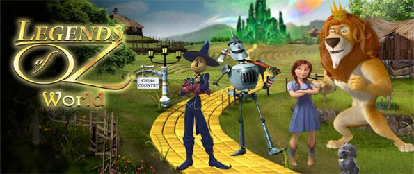 Legends of Oz World - Step in the land of OZ, and save it from a great evil.
