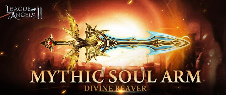 The First Mythic Soul Arm of League of Angels 2 is Born!