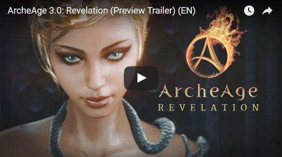 ArcheAge 3.0: Revelation Trailer