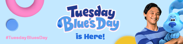 Blue's Clues & You! Tuesday Blue's Day