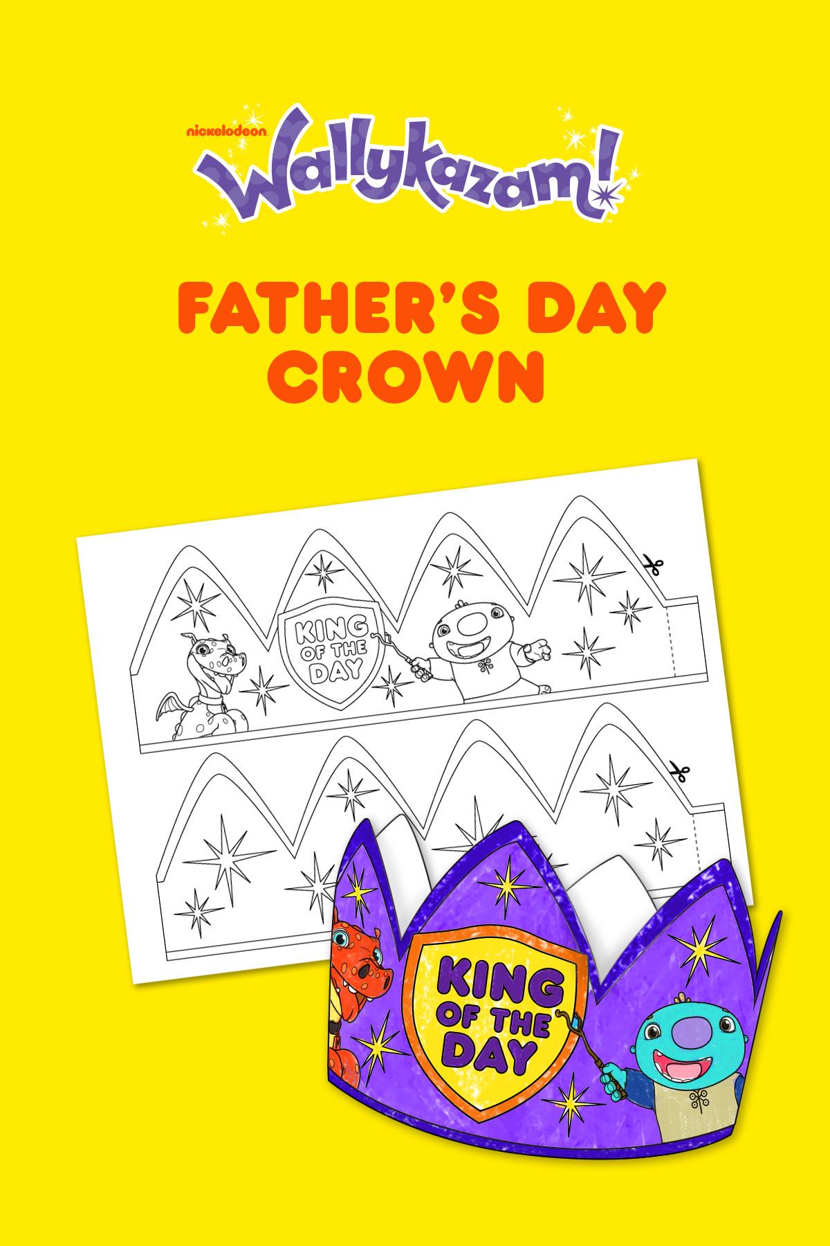 Wallykazam fathers day crown