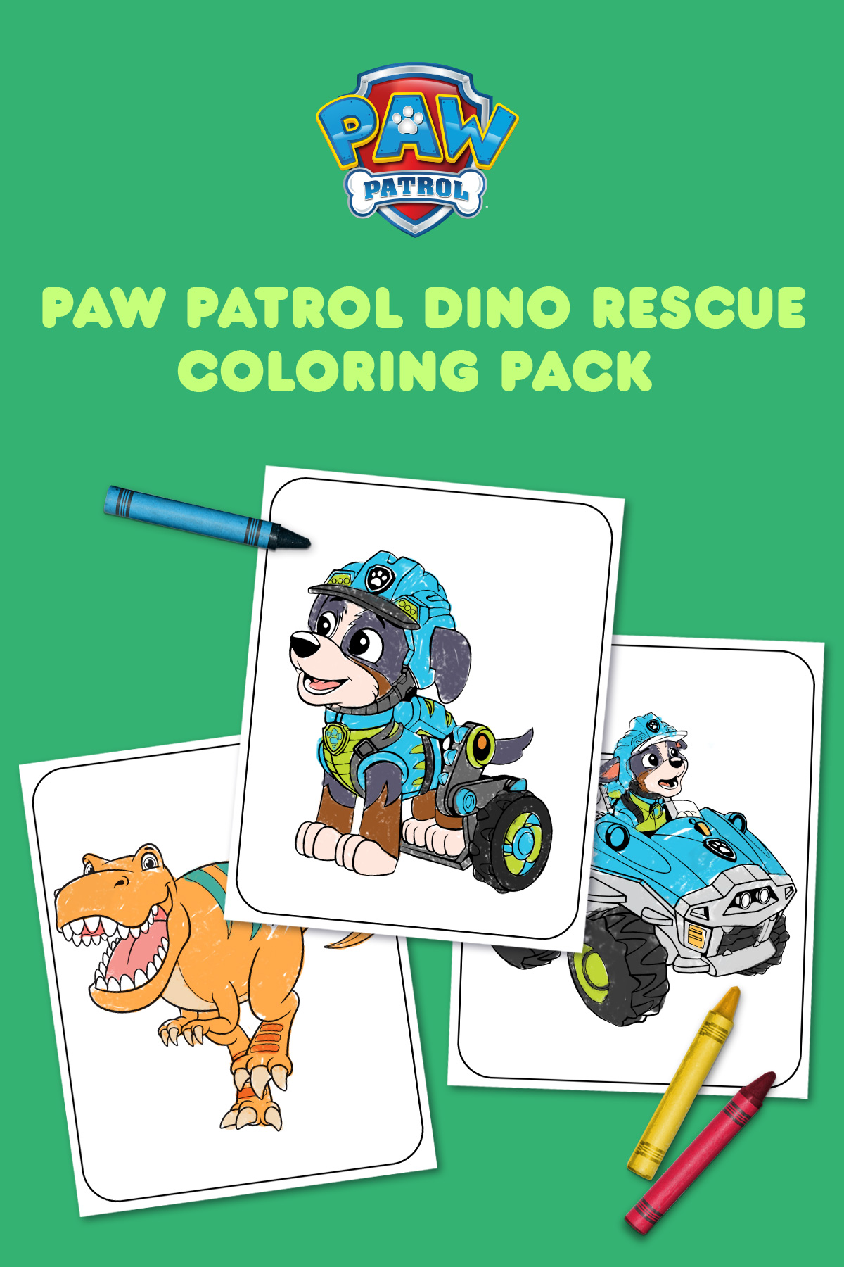 Print This! PAW Patrol Dino Rescue Coloring Pack   Nickelodeon Parents