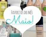 capa-favoritos-do-mes-de-maior-junho-abril-2015-favoritos-produtos-