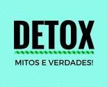 DETOX-funciona-de-verdade-fantastico-suco-detox-verdades-mitos