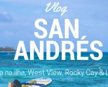 SAN-andres-viajem-vlog-rocky-cay-west-view