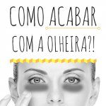 COMO ACABAR-COM-AS-OLHEIRAS