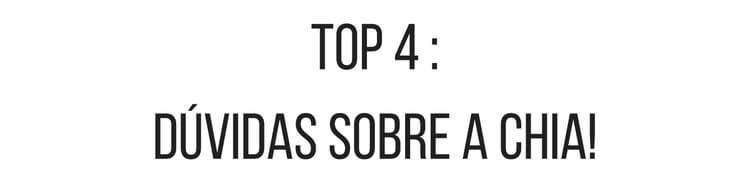 top-10-duvids-sobre-a-chia-1