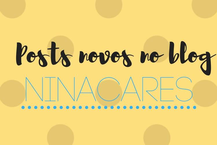 posts-novos-no-blog-ninacares