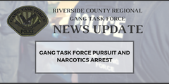 gang task force pursuit narcotic arrest from corona police