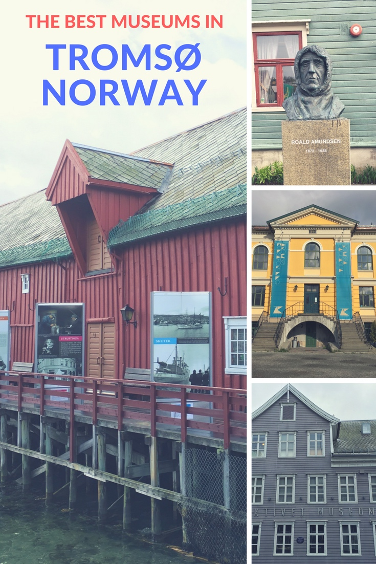The Best Museums in Tromsø, Arctic Norway.