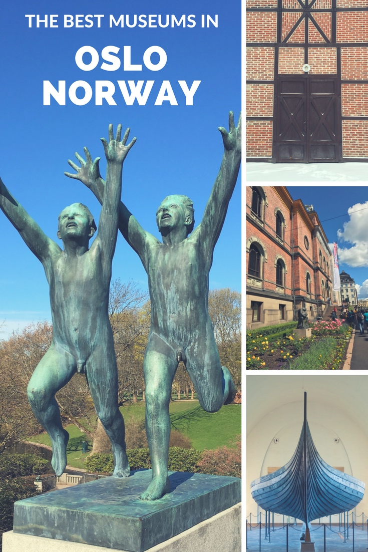 The best museums in Oslo Norway