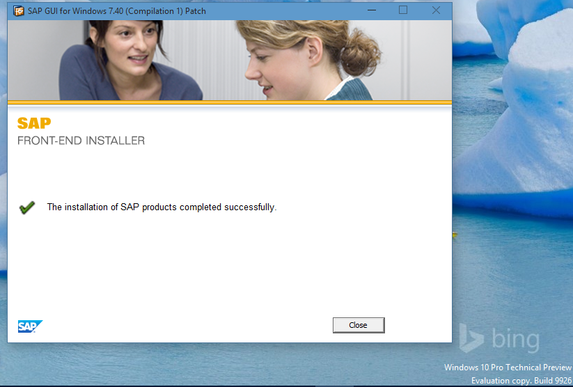 SAP GUI 7.40 patch complete on Windows 10 build 9926
