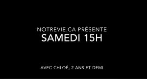 [Vidéo] Samedi 15h