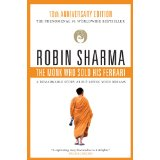 The Monk Who Sold His Ferrari : A Spiritual Fable About Fulfilling Your Dreams and Reaching Your Destiny - Robin Sharma