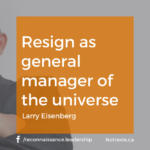Resign as general manager of the universe