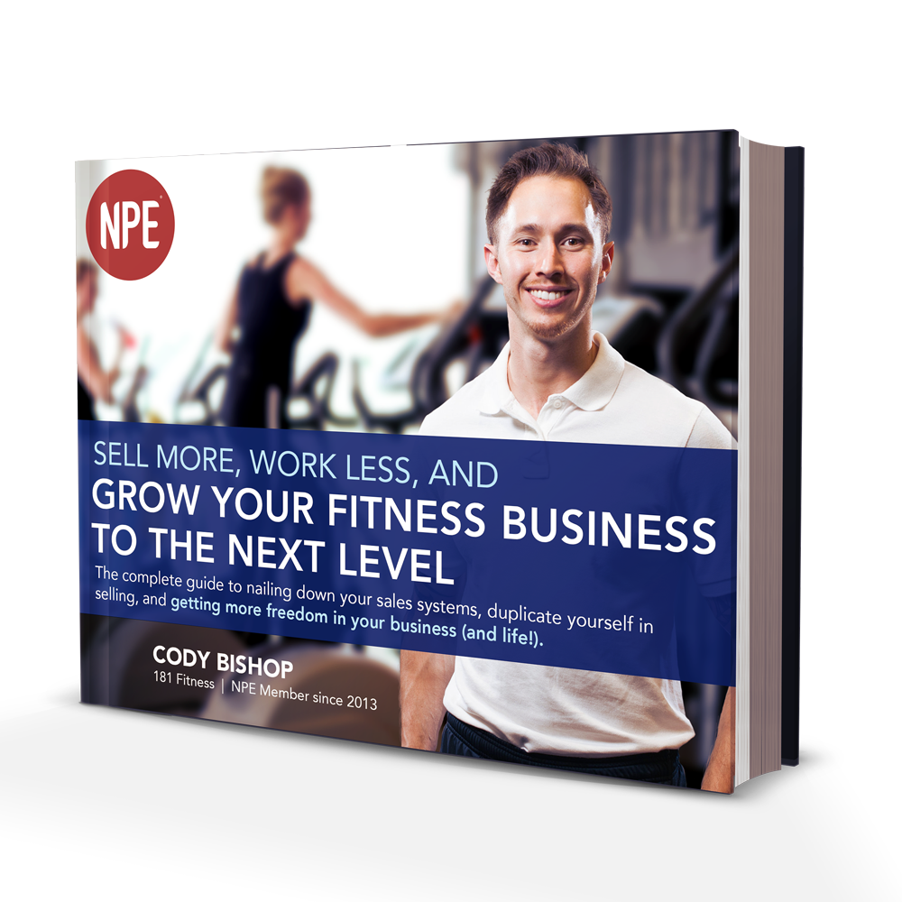 Sell More, Work Less, and Grow Your Fitness Business to the Next Level Image
