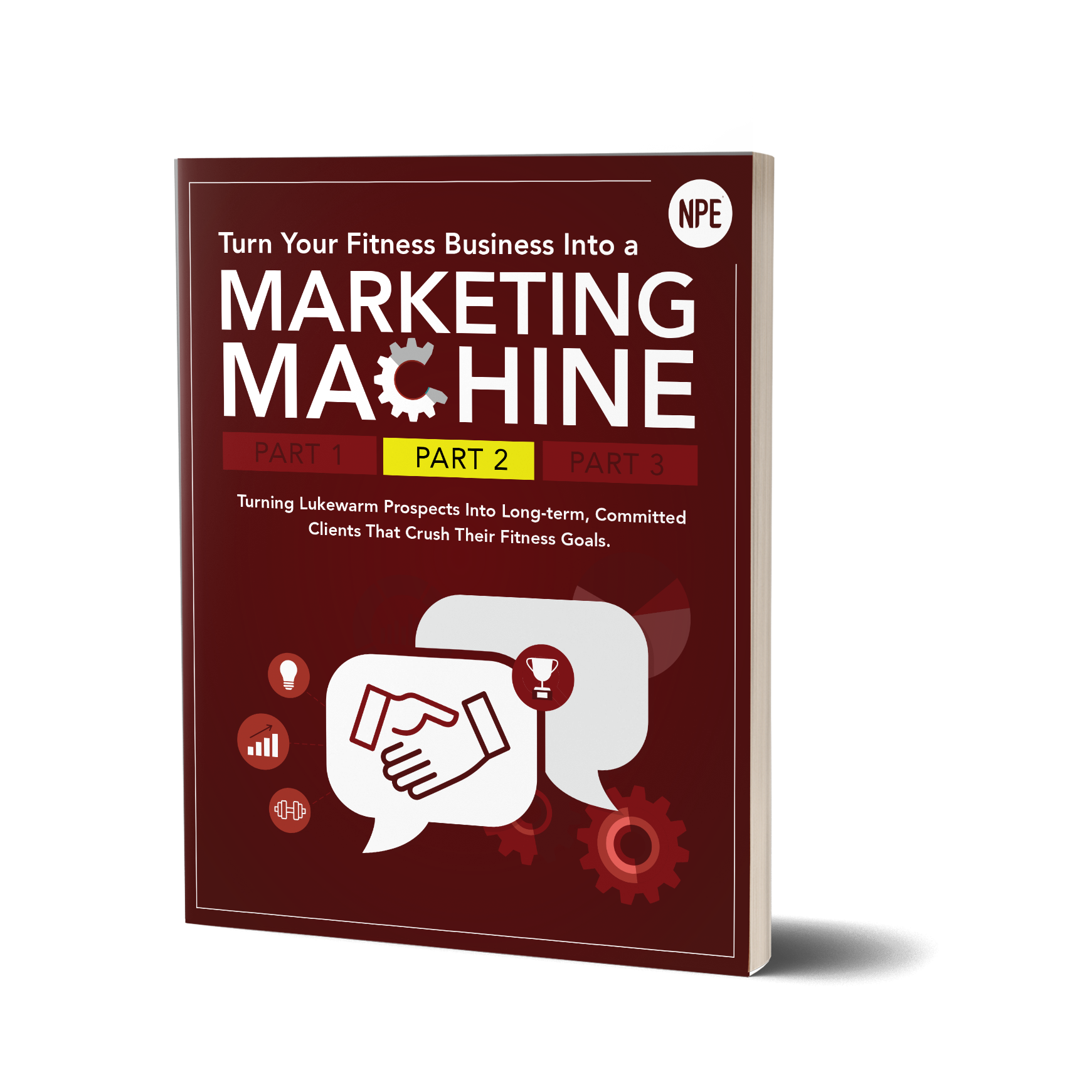 Turn Your Fitness Business Into A Marketing Machine: Part 2 Image