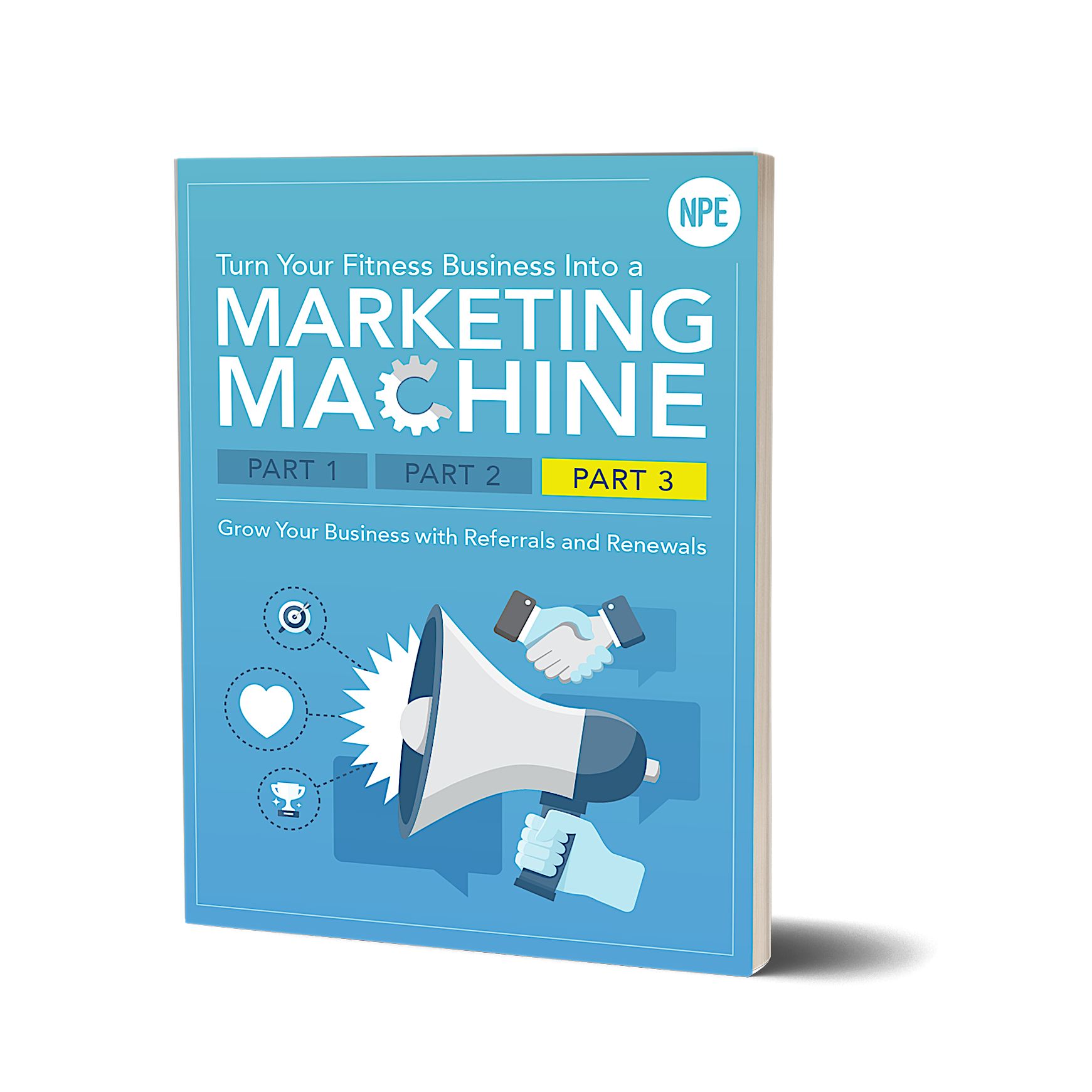 Turn Your Fitness Business Into A Marketing Machine: Part 3 Image