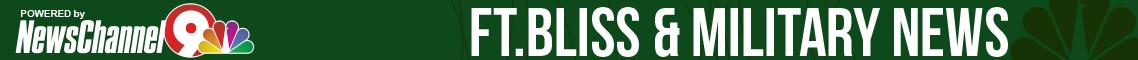 Ft.Bliss &MilitaryNews