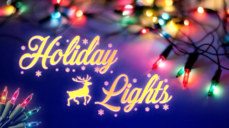 Holiday Lights Contest