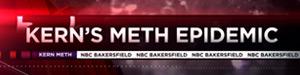 Kern's Meth Epidemic