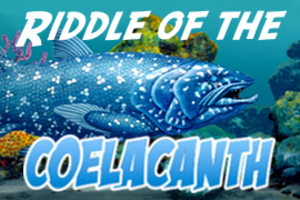 Riddleofcoelacanthad